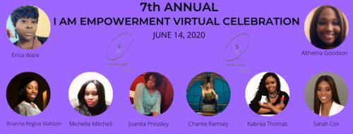 Photo flyer of I AM Empowered Virtual Celebration'