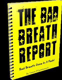 Bad Breath Report'