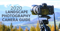 2020 Landscape Photography Camera Guide