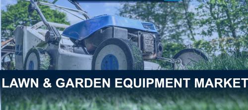 Lawn And Garden Equipment Market'
