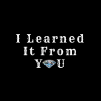 I Learned It From You Logo