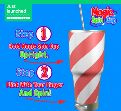 Now On Kickstarter, The Magic Spin Cup, A Fun, Engaging Cup'