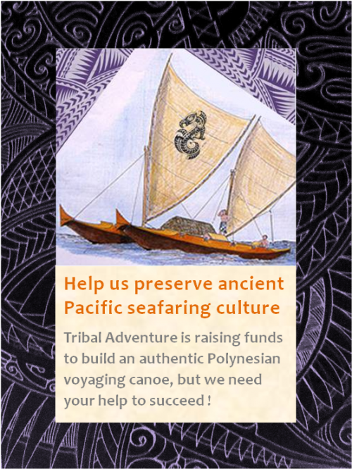 Help Us Preserve Ancient Pacific Seafaring Culture'
