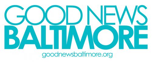 Good News Baltimore'