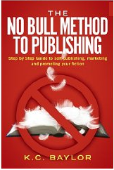The No Bull Method to Publishing