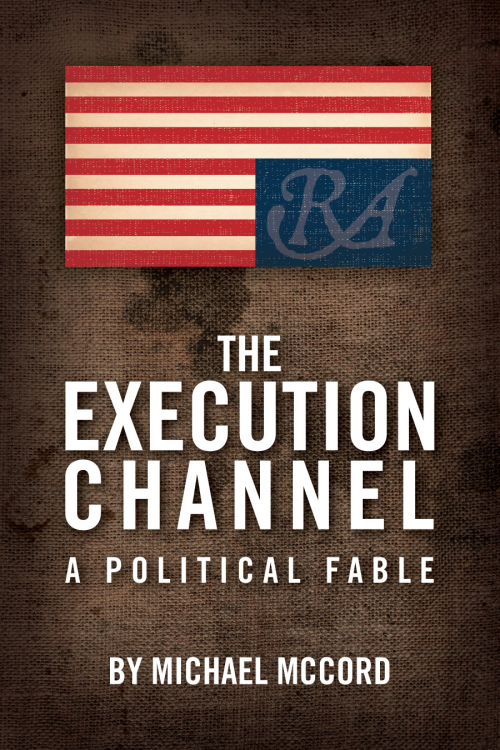 'The Execution Channel: A Political Fable''
