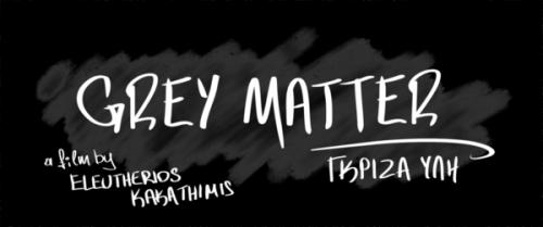 Grey Matter'