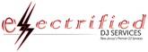 Electrified DJ Services - Birthday Morris County NJ Logo