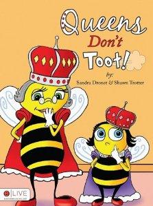 Queens Don't Toot'