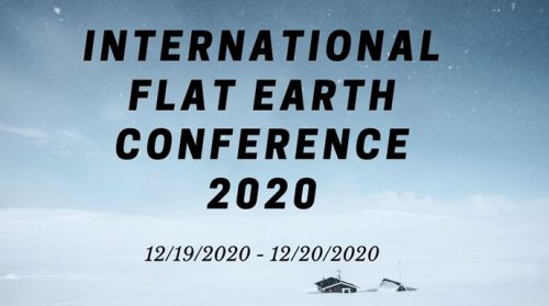 International Flat Earth Conference'