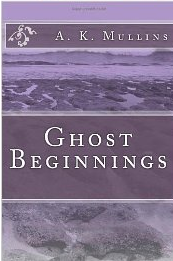 Ghost Beginnings