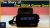 The Story of The Sega Game Gear - Video Game Retrospective'