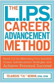 The L.I.P.S. Career Advancement Method'
