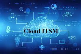 Cloud Based ITSM'