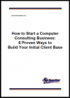 How to Start a Computer Consulting Business: 6 Proven Ways'