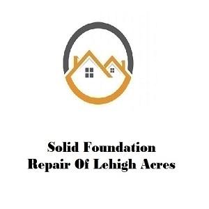 Solid Foundation Repair Of Lehigh Acres'