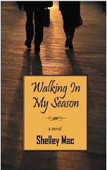 Walking In My Season'