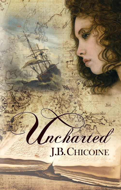 Uncharted: Story for a Shipwright by J. B. Chicoine'