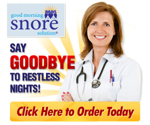 Good Morning Snore Solution - Stop Snoring Today'