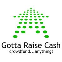 Gotta Raise Cash'