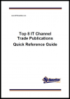 Top 8 IT Channel Trade Publications: A Quick Reference Guide'