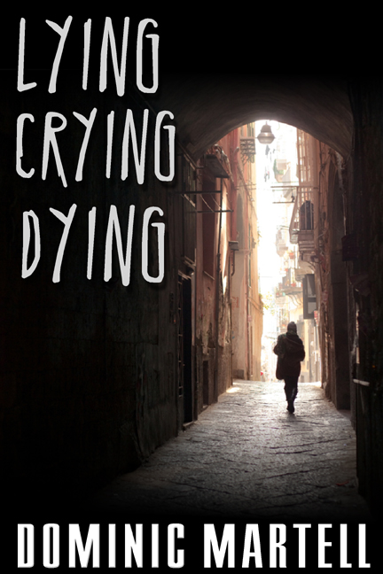 LYING CRYING DYING book cover'