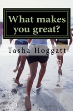 What Makes You Great?'