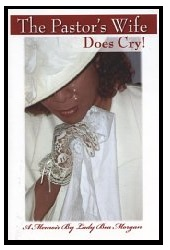 The Pastor's Wife Does Cry!'