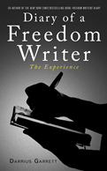 Diary of a Freedom Writer: The Experience'