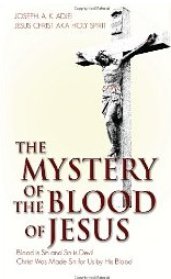 The Mystery of the Blood of Jesus'