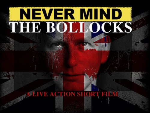 Nevermind the Bollocks Short Indie Film'