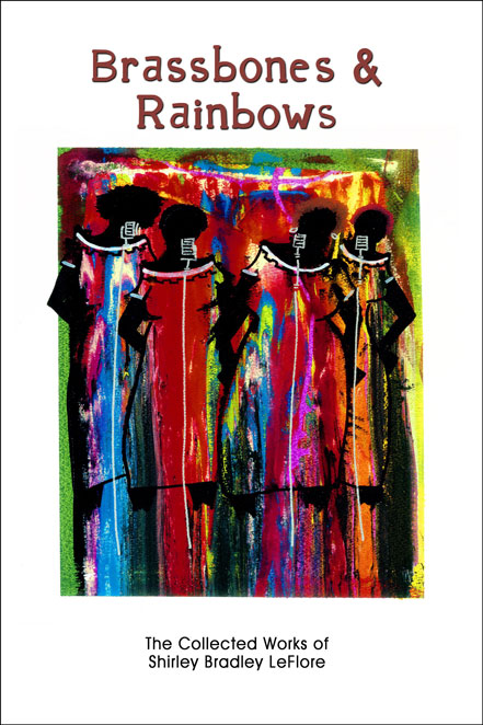 Brassbones & Rainbows: The Collected Works of Shirley Br