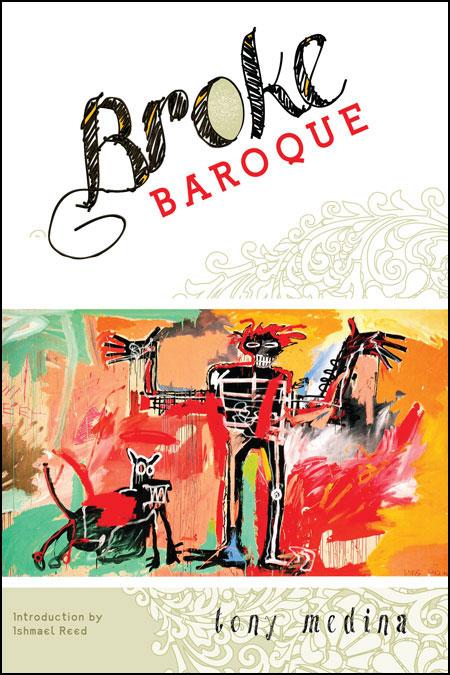 Broke Baroque by Tony Medina'