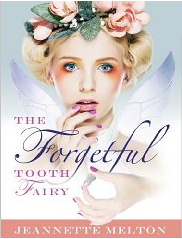 The Forgetful Tooth Fairy