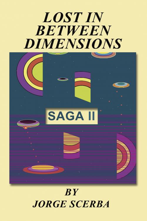 Lost In Between Dimensions - Saga II'