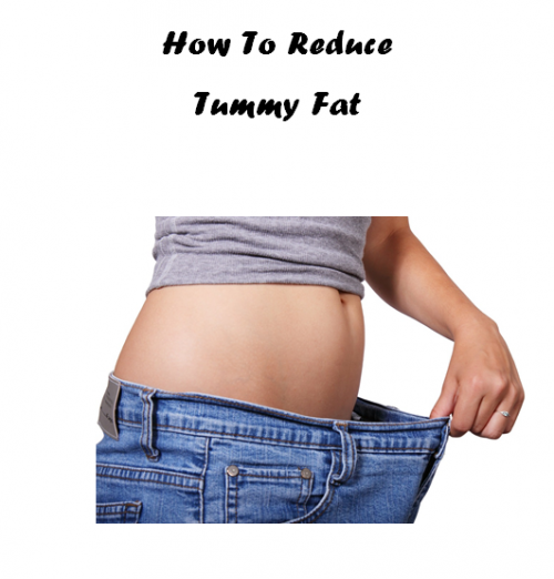How to Reduce Tummy Fat'