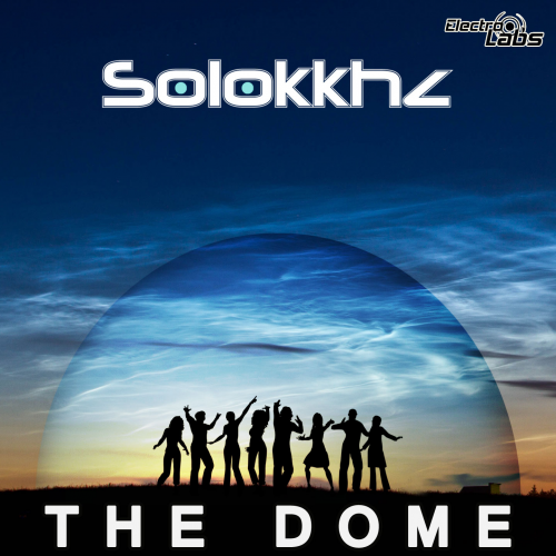 Solokkhz - The Dome EP'
