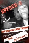 Chuck D and Spyder D'