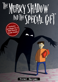 The Murky Shadow and the Special Gift