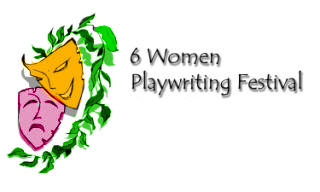 Six Women Playwriting Festival'