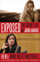 Madness, Magical Thinking and Murder in the Jodi Arias Death'