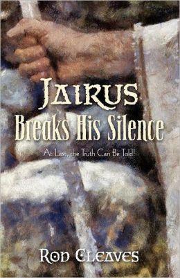 Jairus  Breaks His Silence'
