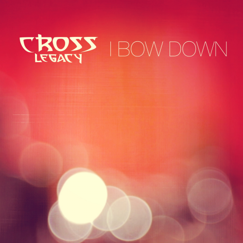 Cover Art of I Bow Down - Single'