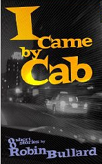 I Came By Cab