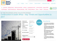 Construction in South Africa – Key Trends and Opportun