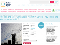 Iron and Steel Construction Market in Europe to 2017