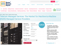 Market for Machine-to-Machine (M2M) Managed Service Provider