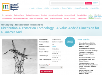 Distribution Automation Technology for a Smarter Grid