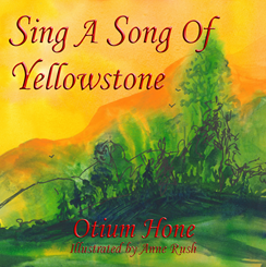 Sing A Song Of Yellowstone'