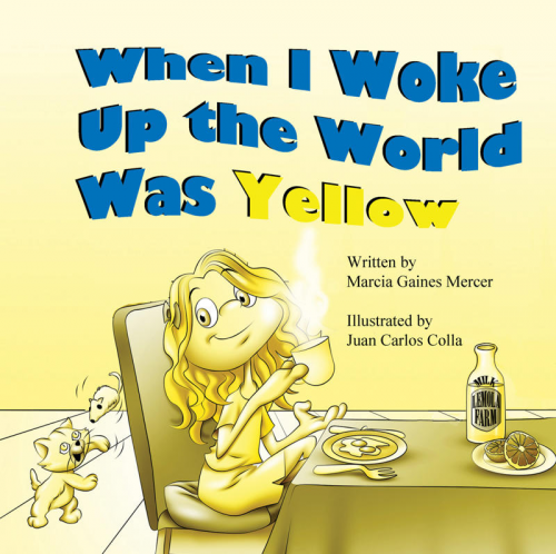 Children's Book: When I Woke Up the World Was Yellow'